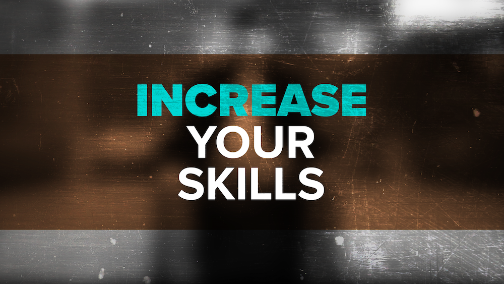 increase your skills